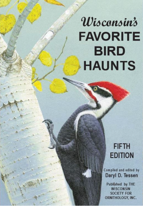 Wisconsin's Favorite Bird Haunts (5th Edition)
